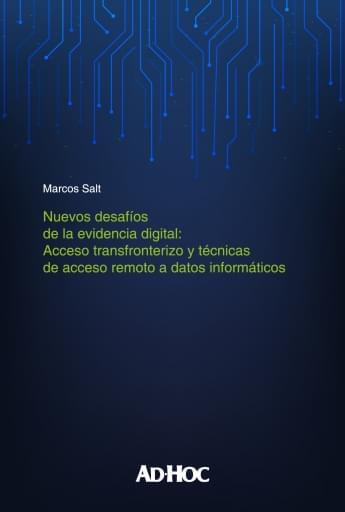 SALT - Nuevos desafíos de la evidencia digital acceso transfronterizo y técnicas de acceso remoto a datos informáticos