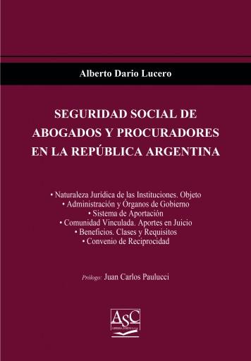 Seguridad Social de Abogados y Procuradores en la República Argentina