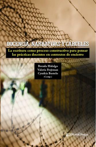 Docencia narrativa y cárceles. La escritura como proceso constructivo
