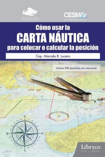 Cómo usar la carta náutica para colocar y calcular la posición