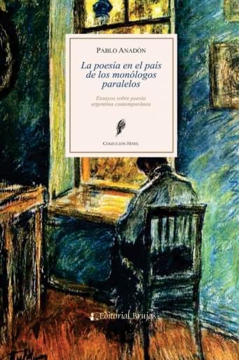 La poesía el el país de los monólogos paraleleos