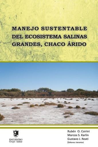 Manejo sustentable del ecosistema salinas grande, Chaco arido
