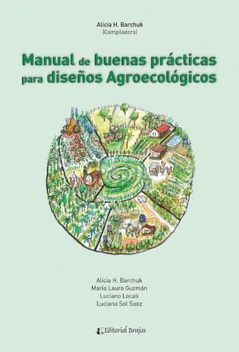 Manual de buenas prácticas para diseños agroecológicos