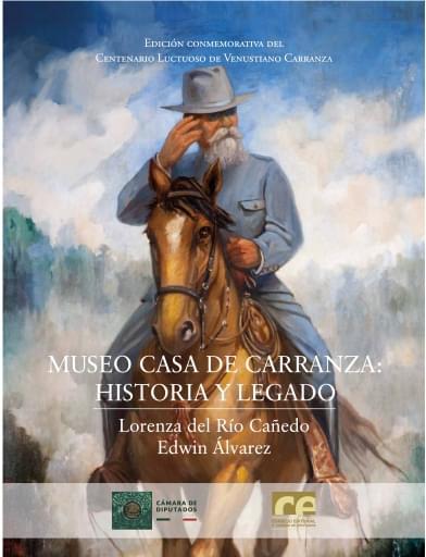 Museo Casa de Carranza: historia y legado