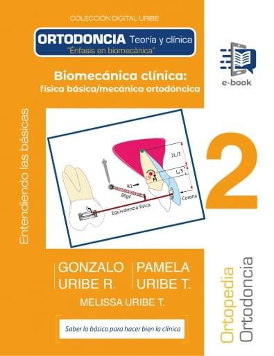 Biomecánica_clinica_física_básica/mecánica_ortodóncica_1ed