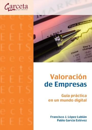 Valoración de Empresas - Guía práctica en un mundo digital