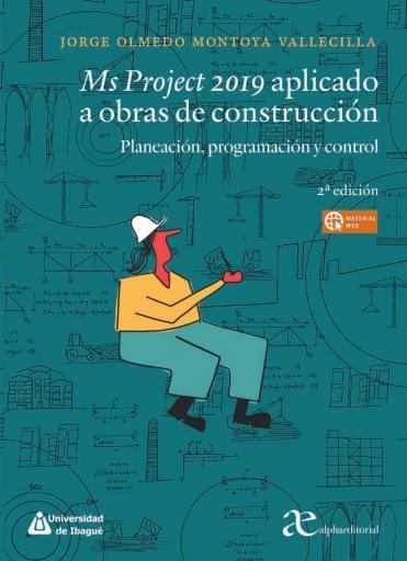 Ms Project 2019 aplicado a obras de construcción