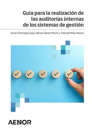 Guía para la realización de las auditorías internas de los sistemas de gestión