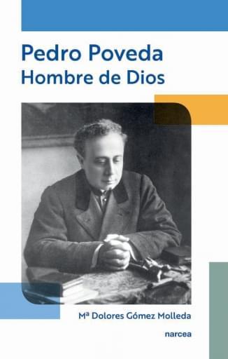 Pedro Poveda - Hombre de Dios 2ª edición