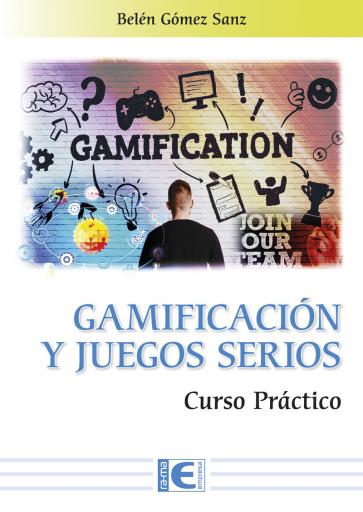 Gamificación y los juegos serios