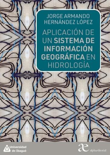 Aplicación de un sistema de información geográfica en hidrología