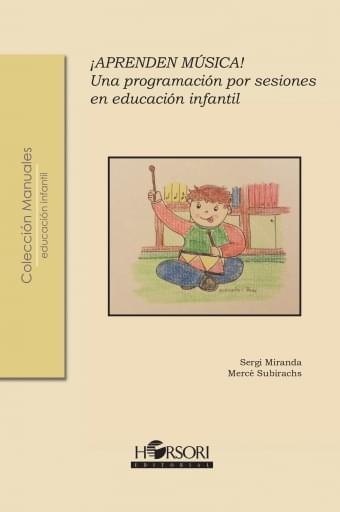 ¡APRENDEN MÚSICA! Una programación por sesiones en Educación Infantil
