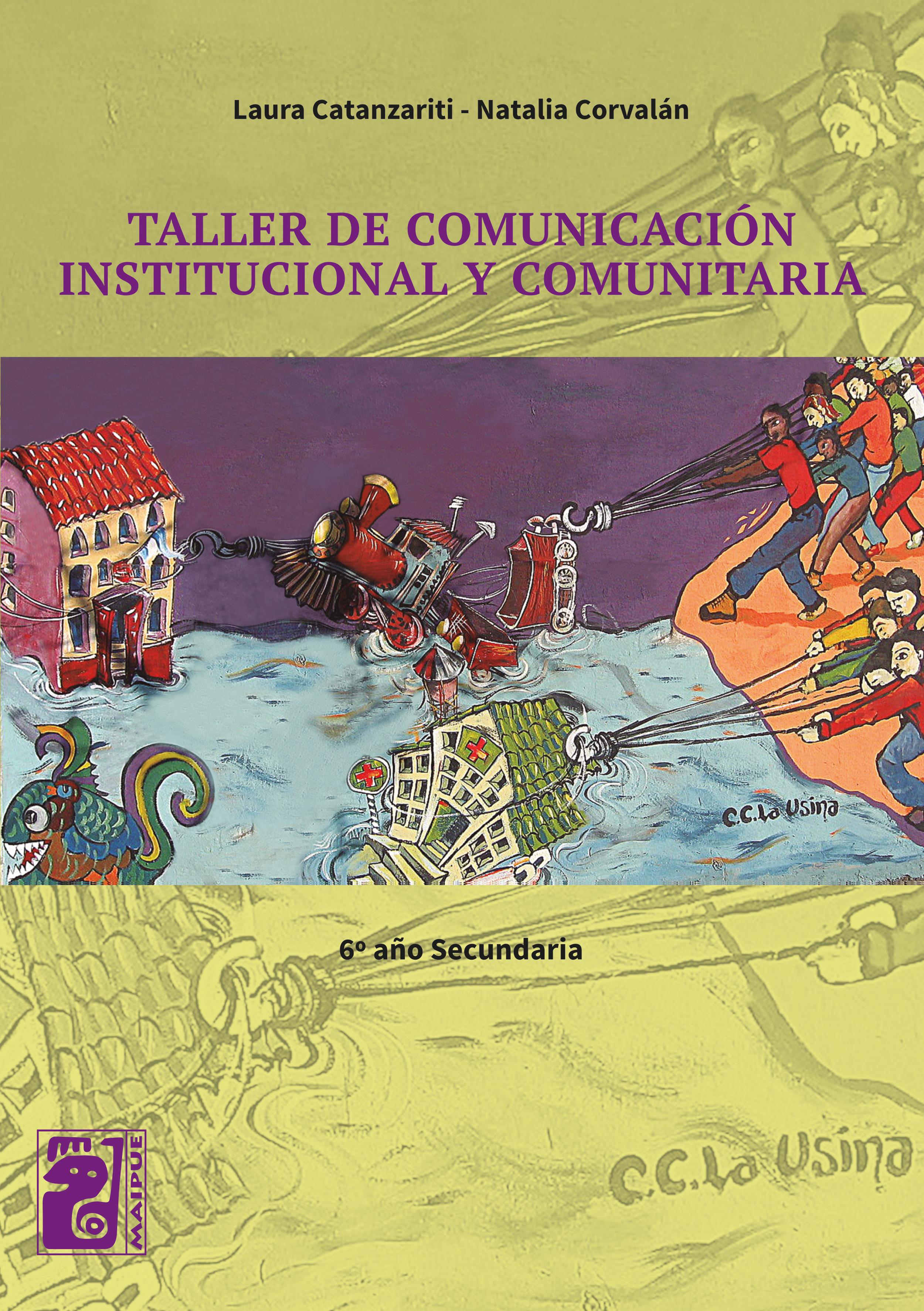 Taller de comunicación institucional y comunitaria