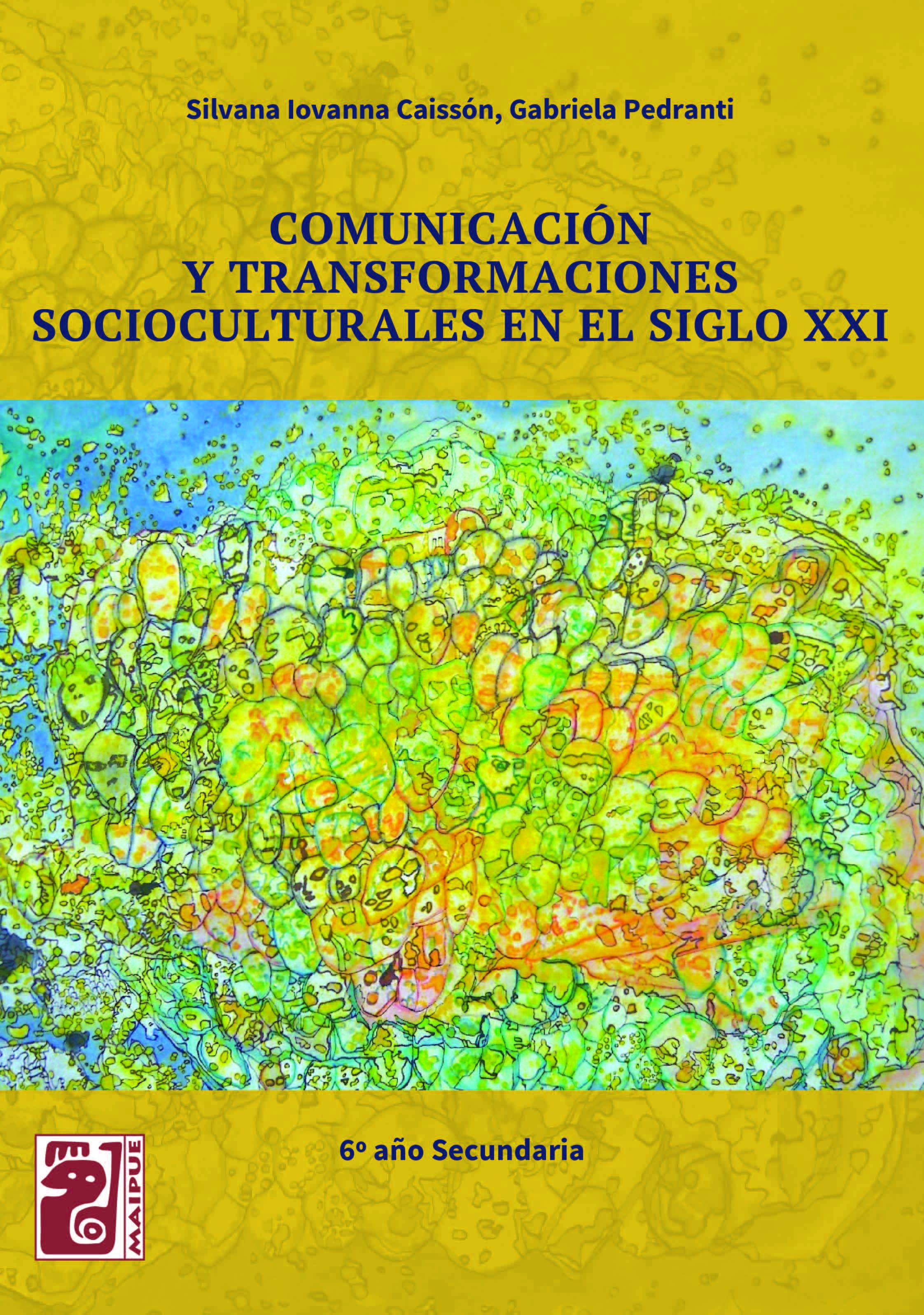 Comunicación y transformaciones socioculturales en el siglo XXI