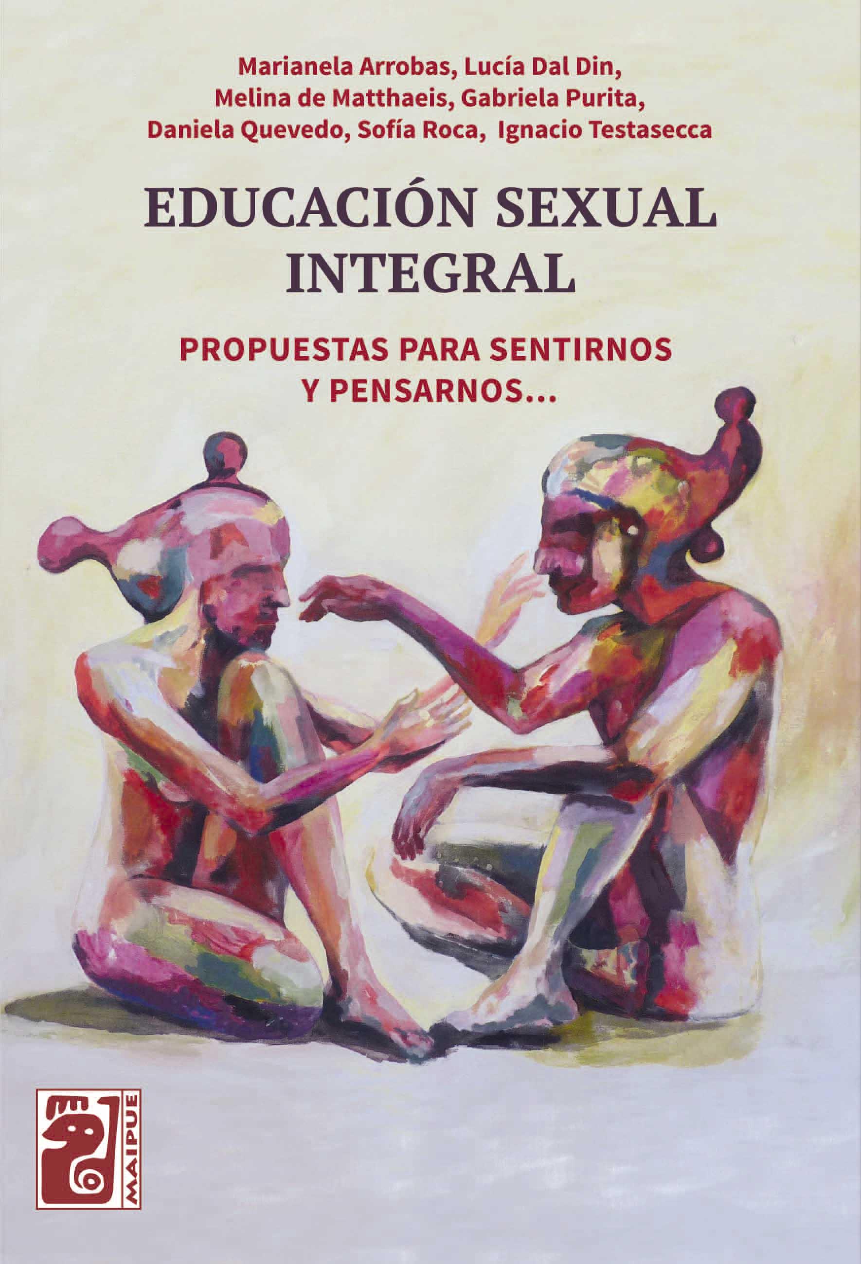 Educación Sexual Integral - Propuestas para sentirnos y pensarnos...