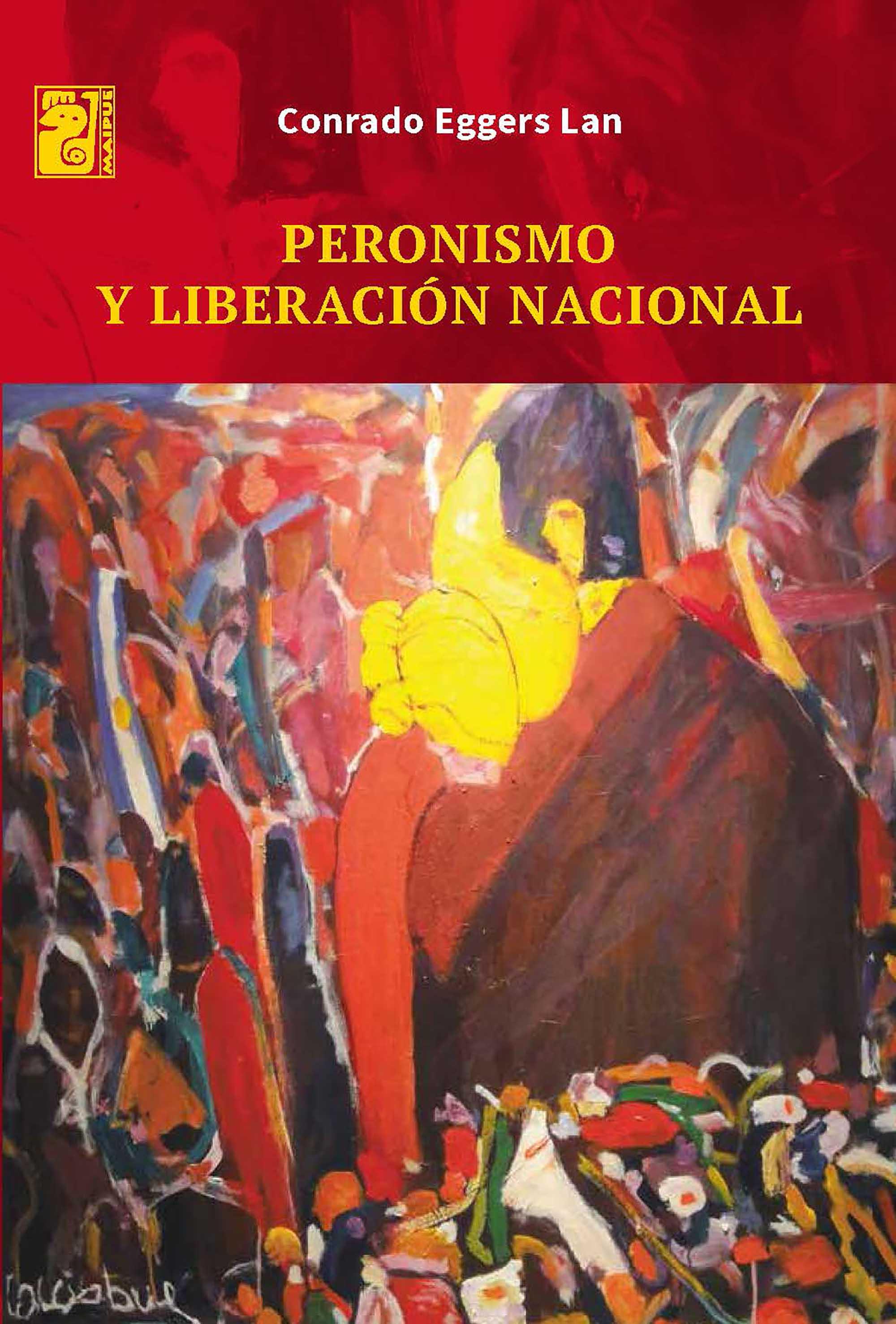 Peronismo y liberación Nacional