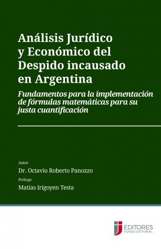Análisis Jurídico y Económico del Despido Incausado en Argentina