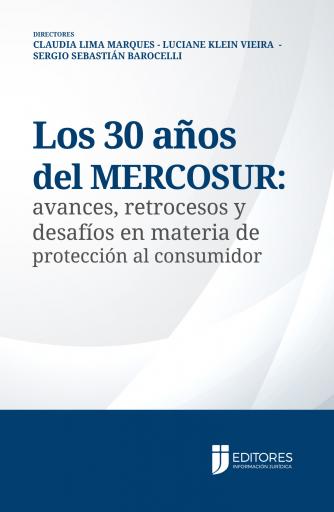 Los 30 años del MERCOSUR: avances, retrocesos y desafíos en materia de protección al consumidor