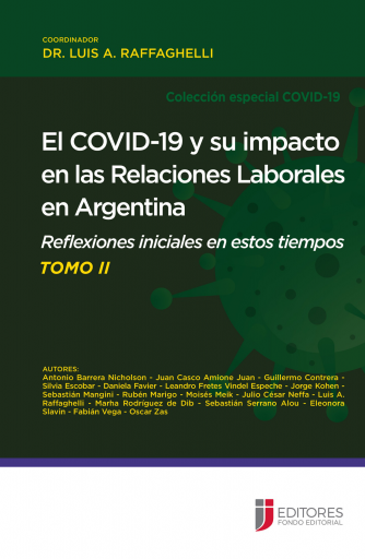 El COVID-19 y su impacto en las Relaciones Laborales en Argentina - Segunda Parte