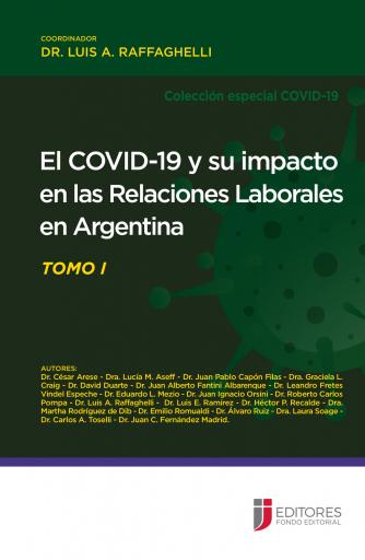 El COVID-19 y su impacto en las Relaciones Laborales en Argentina - Primera Parte
