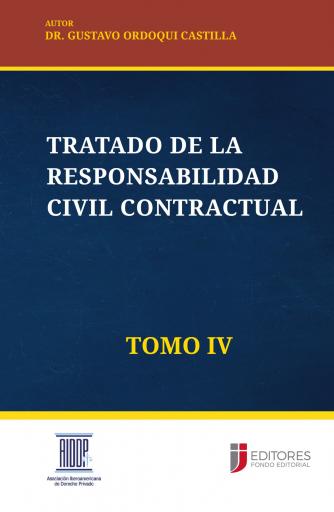 Tratado de la Responsabilidad Civil Contractual - Tomo IV