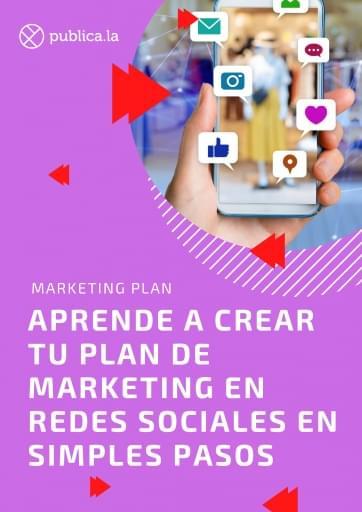 Aprende a crear tu propio plan de marketing en redes sociales en simples pasos 3