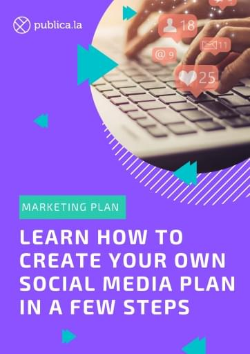 Learn how to create your own social media plan in a few steps 1