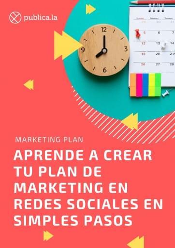 Aprende a crear tu propio plan de marketing en redes sociales en simples pasos 4