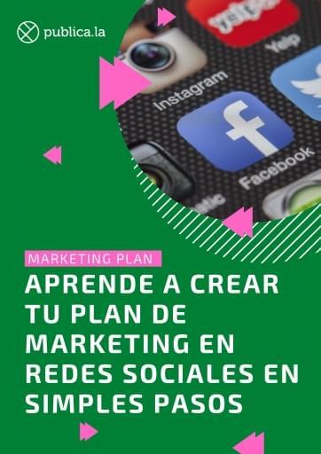 Aprende a crear tu plan de marketing en redes sociales en simples pasos (GUIA COMPLETA)
