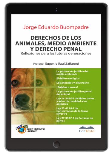 Derecho de los Animales, Medio Ambiente y Derecho Penal