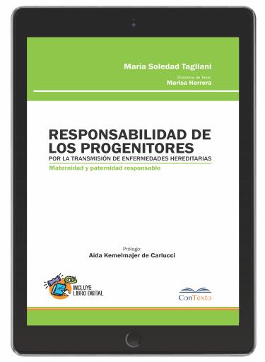 Responsabilidad de los Progenitores por la Transmisión de Enfermedades Hereditarias, Maternidad y Paternidad Responsable