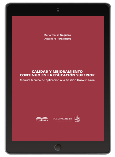 Calidad y Mejoramiento Continuo en la Educación Superior, Manual Técnico de Aplicación a la Gestión Universitaria.