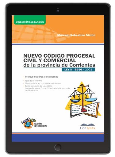 NUEVO Código Procesal Civil y Comercial de Corrientes. Ley 6556
