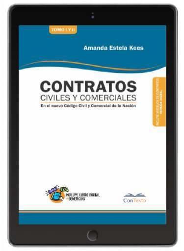 Contratos Civiles y Comerciales, Teoria y Practica. 2 TOMOS