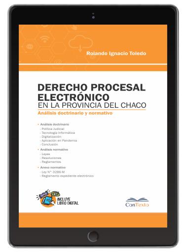 Derecho Procesal Electrónico del Chaco