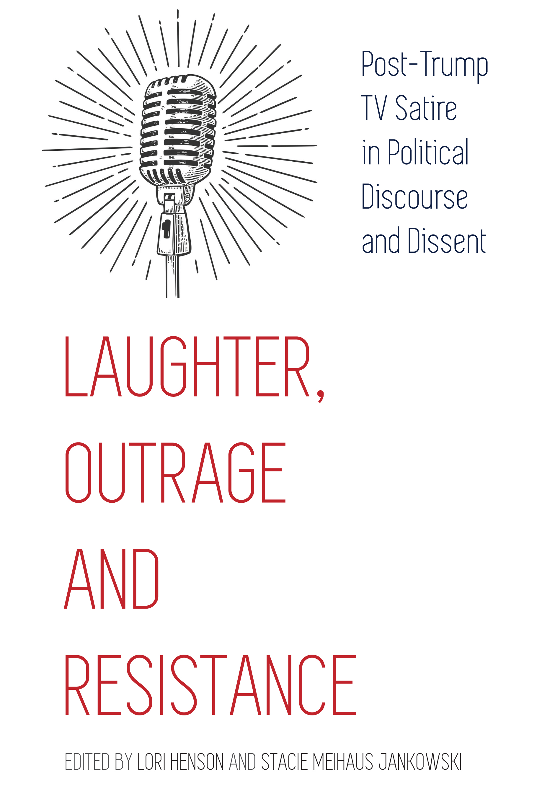 Laughter, Outrage and Resistance