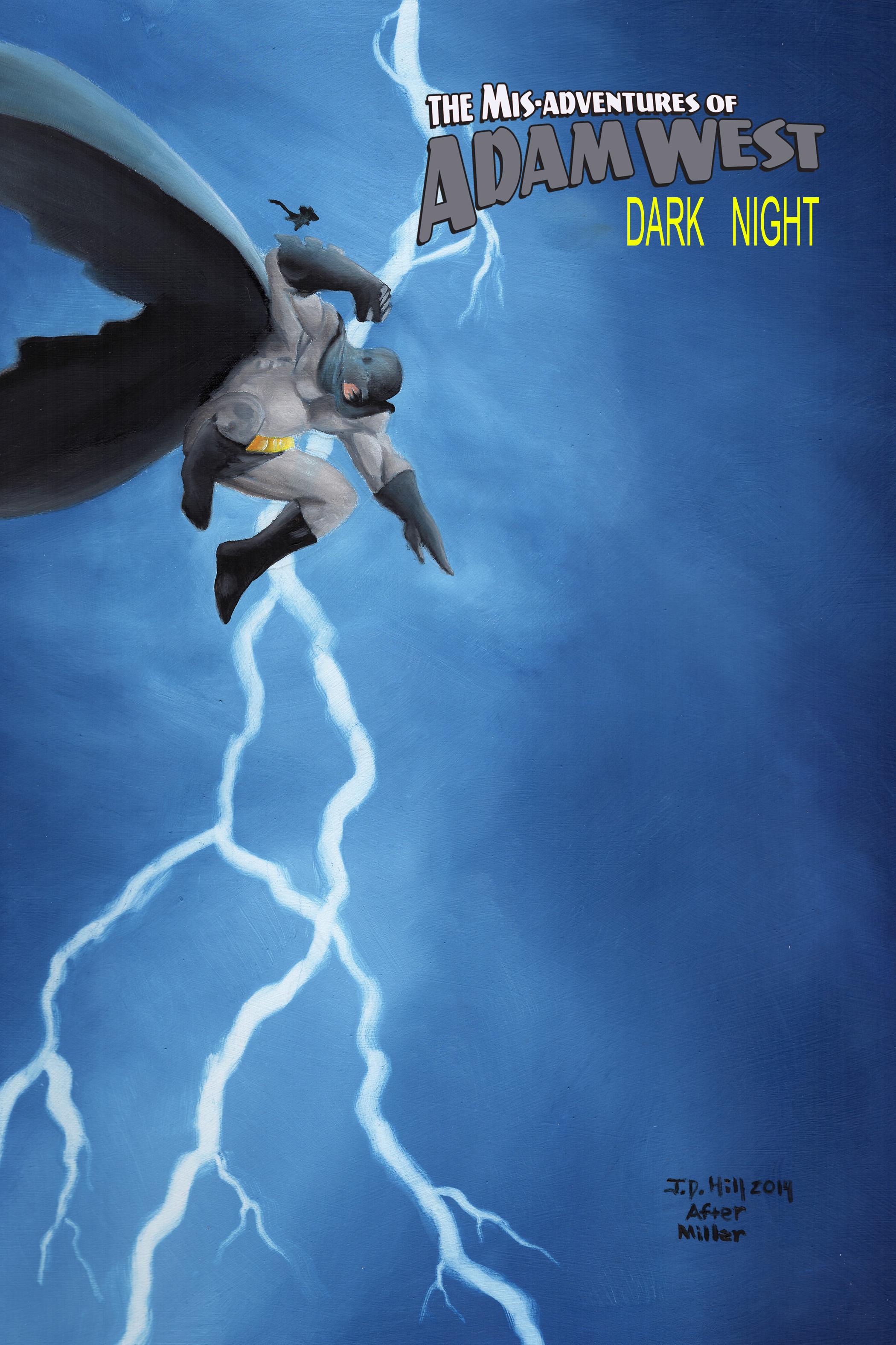 Mis-Adventures of Adam West: Dark Night: trade paperback