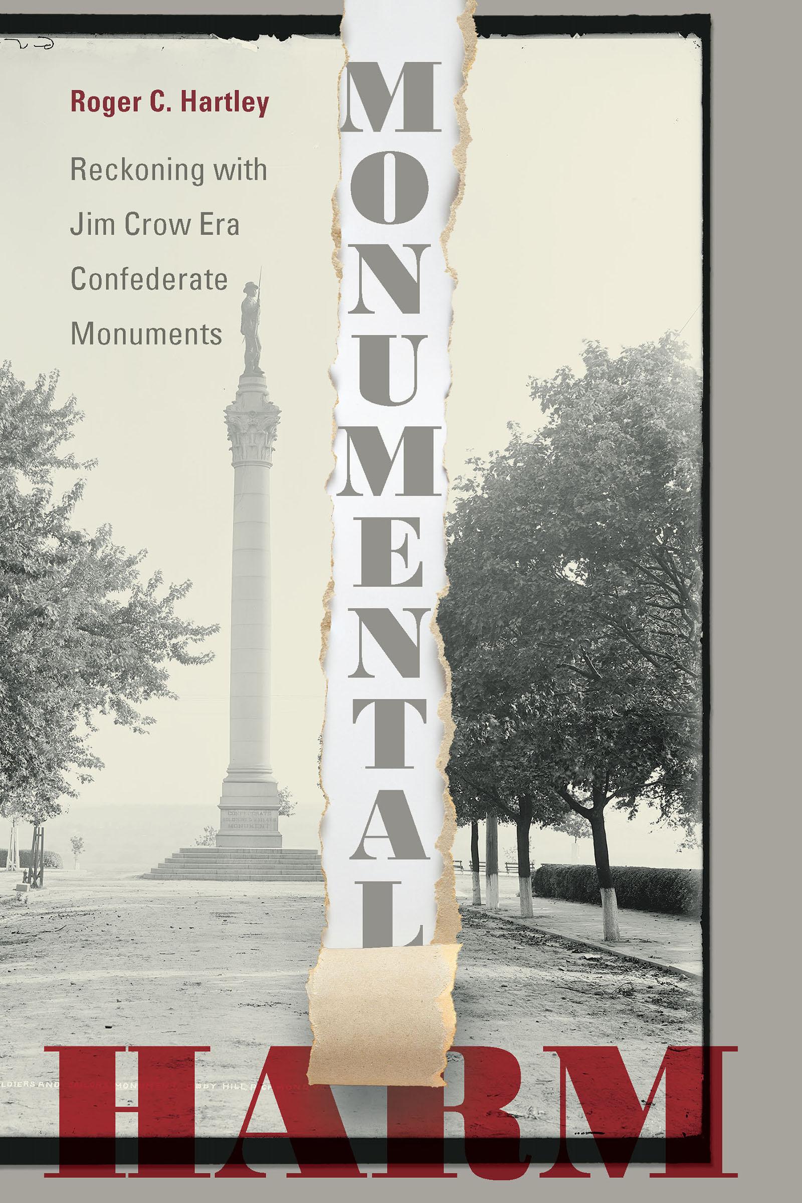 Monumental Harm