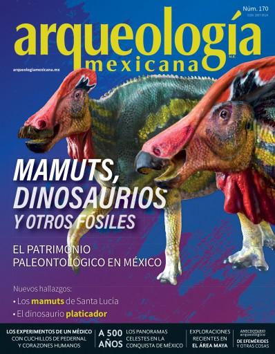AM 170. El patrimonio paleontológico en México. Mamuts, dinosaurios y otros fósiles