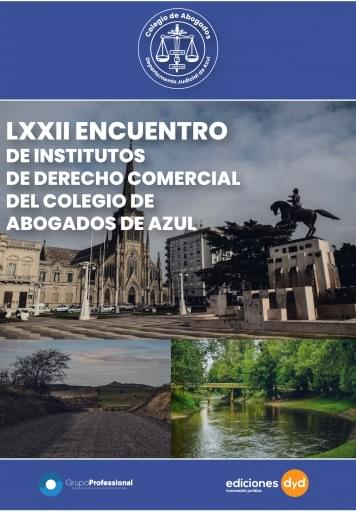 LXXII ENCUENTRO DE INSTITUTOS DE DERECHO COMERCIAL - COLEGIO DE ABOGADOS DE AZUL