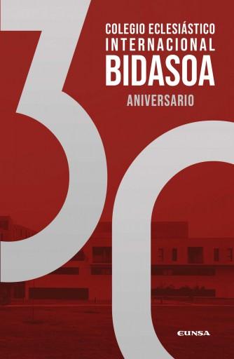 Colegio eclesiástico internacional Bidasoa. 30 aniversario