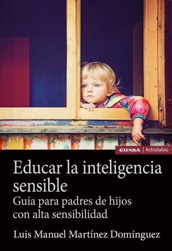 Educar la inteligencia sensible