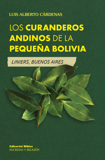 Los curanderos andinos de la Pequeña Bolivia Liniers