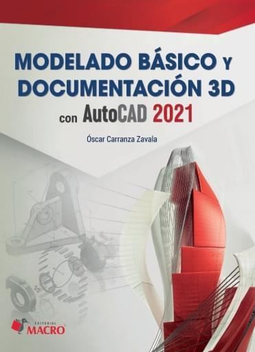 Modelado básico y documentación 3D con AutoCAD 2021