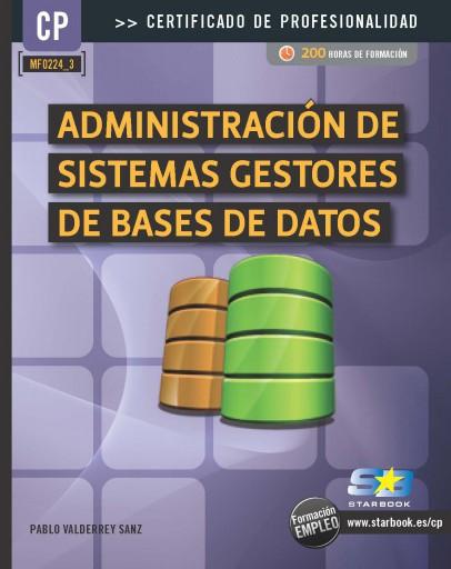 Administración de Sistemas Gestores de BBDD (MF0224_3)