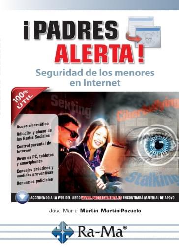 Padres Alerta. Seguridad de los menores en Internet