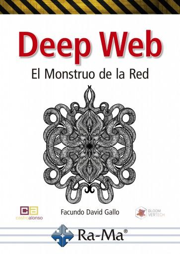 Deep Web ,El monstruo de la red