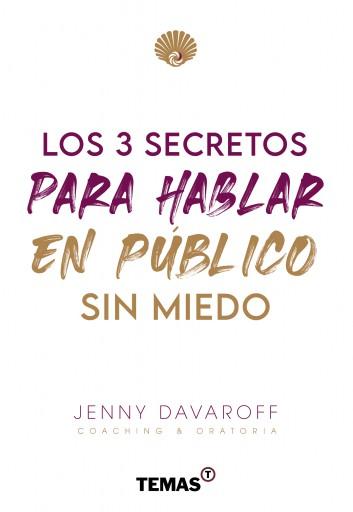 Los 3 secretos para hablar en público sin miedo