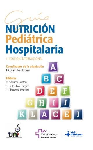 Guía Nutrición pediátrica hospitalaria - Edición internacional