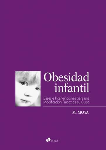 Obesidad infantil: Base e intervenciones para una modificación precoz de su curso